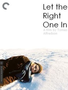Let the Right One In - Tomas Alfredson (2008)