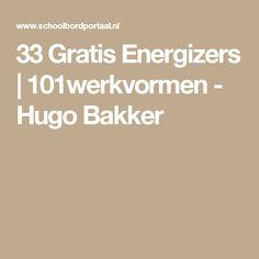33 Gratis Energizers | 101werkvormen - Hugo Bakker