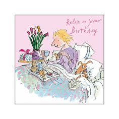 Happy Birthday By Quinten Blake Happy Birthday Greetings, Birthday Wishes, Birthday Cards, Quentin Blake Illustrations, Illustrations And Posters, Vintage Illustration Art, Mommy Quotes, Small Drawings, Dog Birthday