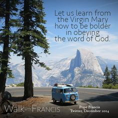 Let us learn from the Virgin Mary! #WalkwithFrancis | #ADWMarysMonth