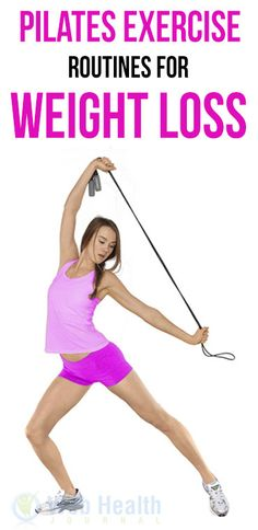 #Pilates exercise routines for weight loss.