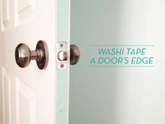You Should Totally: Washi Tape Your Door Edges - Design Crush