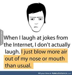 My laughing out loud moments