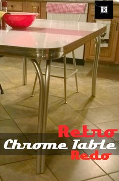 How to restore 1950s chrome kitchen table chairs chrome retro chrome table redo i have an old formica table with chrome legs i watchthetrailerfo