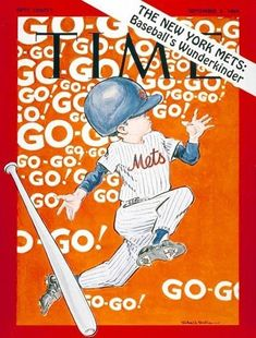 Time, September 8, 1969. Illustration by Willard Mullin. See more vintage baseball magazine covers here: http://www.robertnewman.com/10-great-baseball-magazine-covers/