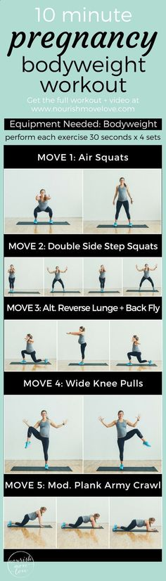 Effective 10 minute, total body workout for the pregnant mom, new mom, and busy mom. Combines bodyweight strength training exercises with low impact cardio. Perfect for naptime or a short total body burn. Air squats, double side step squats, reverse lung back fly, wide knee pulls, modified plank army crawl. Full workout with video www.nourishmovelo... #pregnancyandflying,