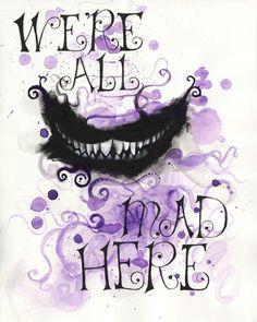 Original acrylic and gauache painting of the Cheshire Cats iconic grin wrapped in surreal purple clouds. But I dont want to go among mad people, Alice remarked. Oh, you cant help that, said the Cat: were all mad here. Original no longer available. Available as high-quality prints. Original: Dimensions: 8.5 x 11 in. Medium: Acrylic, Gouache, and India Ink on Watercolor Paper High-Quality Prints: Dimensions: 8 x 10in. High-quality art paper. Acid-free. This item is also available as a post...