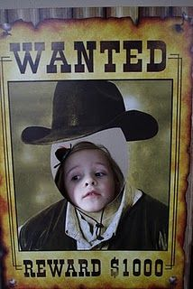 wanted poster lol, I have to do this one for sure.  All the toddlers taking pics in this totally fits the age lol