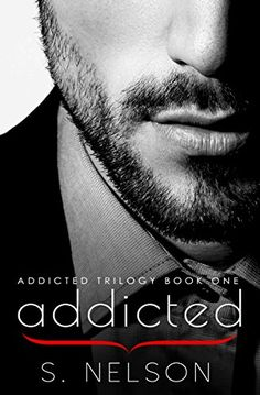 Addicted (Addicted Trilogy Book 1) by S. Nelson http://www.amazon.com/dp/B00XFT44WS/ref=cm_sw_r_pi_dp_QpsRvb0CKEE28