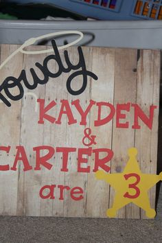 Cowboy/Cowgirl Themed Party Sign by 1CreativeMommy on Etsy, $10.00