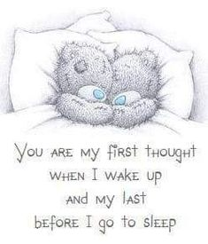 Me to you. Good Night Love Quotes, Romantic Love Quotes, Love Quotes For Him, Tatty Teddy, Cute Teddy Bear Pics, Teddy Bear Quotes, Hugs And Kisses Quotes, Gata Marie, Teddy Bear Pictures
