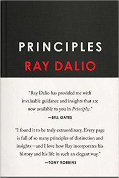 Principles: Life and Work: Ray Dalio: 9781501124020: Amazon.com: Books