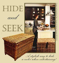 Hide a cooler inside a beautiful basket when entertaining