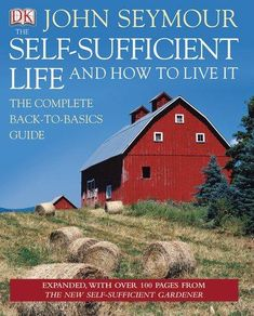 HARDCOVER - The Self-Sufficient Life and How to Live It
