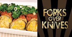 Eggplant Canneloni with potato-corn stuffing, from Forks Over Knives