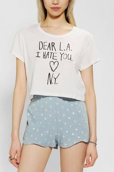 Truly Madly Deeply Dear LA Cropped Tee $24.00 Dear L.A., I Hate You. <3 Love, N.Y.