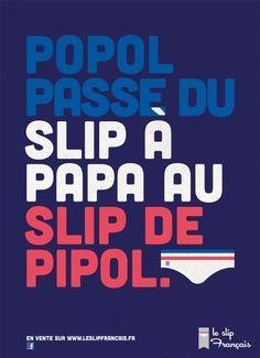 Aux chiottes le Slip Français ! - Grand prix de l'affichage indoor
