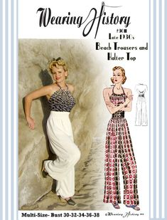 Pattern discontinued! Wah! I want it! New Look- 1930s Halter Top and Beach Trousers Pattern – Wearing History® Blog