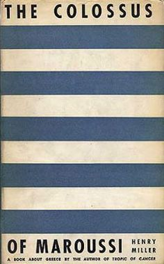 """Henry Miller """"The Colossus"""" - stripy cover - TypeToy - Graphic Finds Henry Miller, Best Book Covers, Vintage Book Covers, Book Cover Design, Book Design, Typography, Lettering, Used Books, Textbook"""