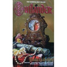 Outlander ... Best hero EVER in a novel: Jamie Fraser. This was the original cover when I read it back in 1991.