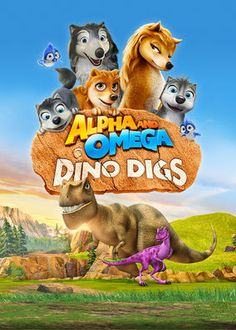 Alpha and Omega: Dino Digs -