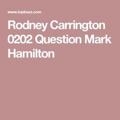 Rodney Carrington 0202 Question Mark Hamilton