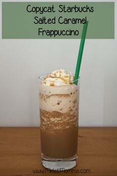 Copycat Starbucks Salted Caramel Frappuccino that you can make at home and still have the awesome Starbucks Flavor you love with out going to the store!!