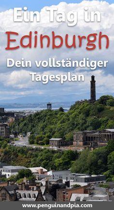 Ein Tag in Edinburgh. Schottland - dein vollständiger Tagesplan
