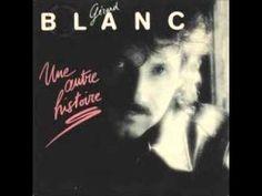 Gérard Blanc - Une Autre Histoire