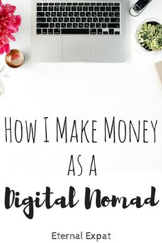 How I Make Money as a Digital Nomad: Month 3 Travel Jobs, Work Travel, Travel Hacks, Business Travel, Business Ideas, Work Abroad, Working Moms, Online Work, Traveling By Yourself