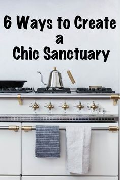 6 Ways to Create a Chic Sanctuary and Jennifer L Scott stops by to talk about her new book - At Home with Madame Chic