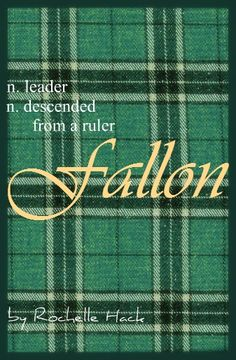 Baby Boy or Girl Name: Fallon. Meaning: Leader; Descended from a Ruler. Origin: Gaelic; Irish. https://www.pinterest.com/vintagedaydream/baby-names/