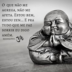 Buda Zen, I Ching, Happy Today, Qigong, Love Messages, Osho, Good Thoughts, Good Vibes, Law Of Attraction