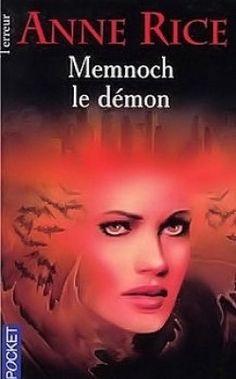 Découvrez Memnoch le démon, de Anne Rice sur Booknode, la communauté du livre