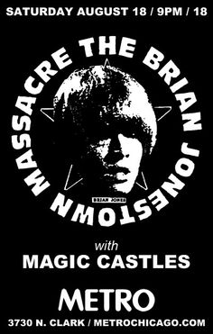 The Brian Jonestown Massacre 08.18.12