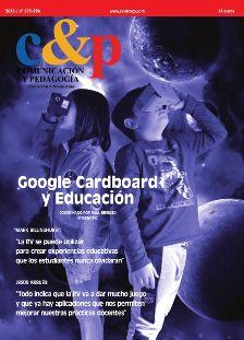 Comunicación y Pedagogía 295-296. Google Cardboard y Educación