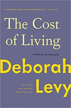 174 best read images on pinterest in 2018 buddha and nepal the cost of living a working autobiography by deborah levy author us fandeluxe Image collections
