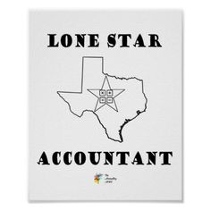 Lone Star Accountant Poster - unusual diy cyo customize special gift idea personalize