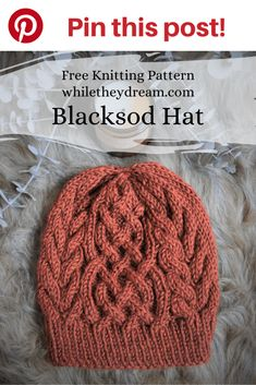 """The Blacksod Hat has been called an """"instant classic."""" You will find yourself immersed in a relaxing cable knit stitch hat pattern that both men and women will wear and enjoy for years to come. Beanie Knitting Patterns Free, Knit Beanie Pattern, Baby Hats Knitting, Free Knitting, Knitted Hats, Vogue Knitting, Knitting Machine, Vintage Knitting, Vintage Crochet"""