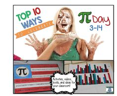 Top Ten Pi Day Activities for your class!