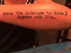 """Semicolon tattoo my friend did for me. I wanted the quote... But added the semi colon and ellipses to reinforce the meaning and incorporate the """"semicolon project"""" message. I love it."""