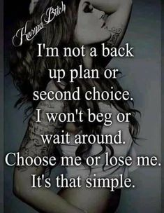 Heart Quotes, Love Quotes, Second Choice, Bitch Quotes, Choose Me, Losing Me, Woman Quotes, Real Talk, No Worries