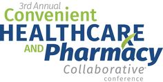 3rd Annual Convenient Healthcare and Pharmacy Collaborative Conference