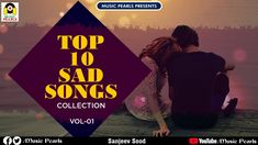 Sad songs 10 new top The 50