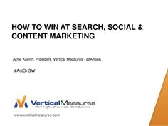 How to Win at Search, Social & Content Marketing by Act-On Software, via SlideShare