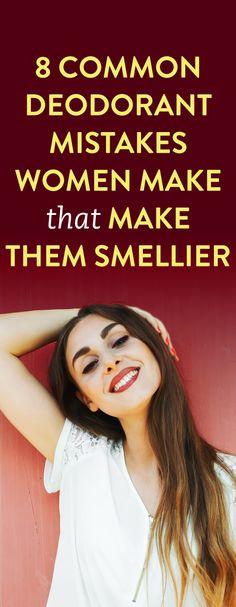 8 Common Deodorant Mistakes Women Make That Make Them Smellier