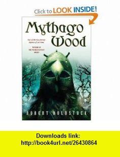 Mythago Wood (9780765307293) Robert Holdstock , ISBN-10: 0765307294  , ISBN-13: 978-0765307293 ,  , tutorials , pdf , ebook , torrent , downloads , rapidshare , filesonic , hotfile , megaupload , fileserve