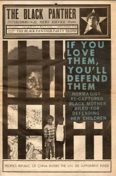 """""""If You Love Them, You'll Defend Them. Norma Gist Re-captured Black Mother Jailed for Defending Her Children,"""" The Black Panther, November 29, 1971."""