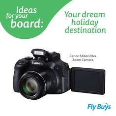 Canon SX60 Ultra Zoom Camera #3585pts #flybuysnz My dream destination would be Disneyland Florida!! :)