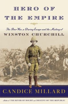 Podcast: The Making of Winston Churchill in the Boer War  with Candice Millard